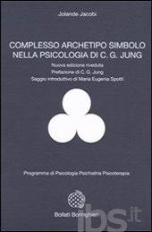 Complesso, archetipo, simbolo nella psicologia di C.G. Jung